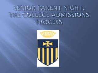 Senior Parent Night: The College Admissions Process
