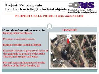 Project :  Property sale Land with existing industrial objects