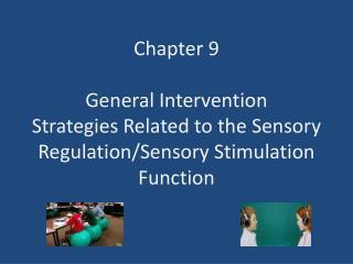 Examples of sensory tools