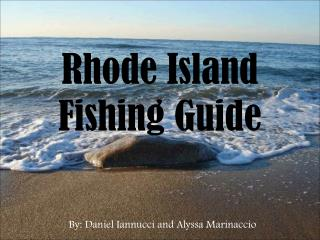 Rhode Island Fishing Guide