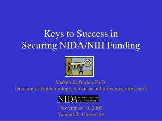 Keys to Success in  Securing NIDA/NIH Funding