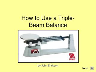 How to Use a Triple-Beam Balance