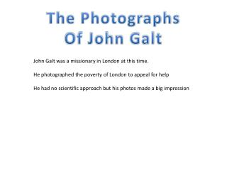 The Photographs Of John Galt