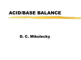 ACID/BASE BALANCE