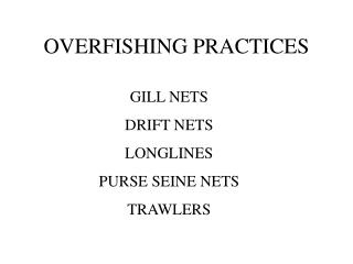 OVERFISHING PRACTICES