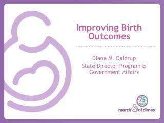 Improving Birth Outcomes