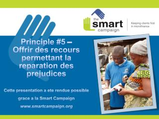 Principes de protection des clients  Principe 5 en pratique