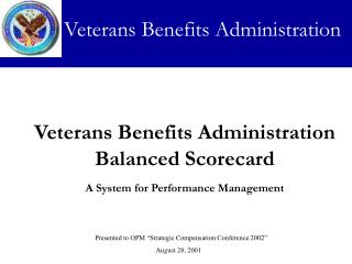 Veterans Benefits Administration Balanced Scorecard A System for Performance Management