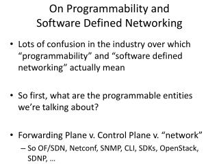 On  Programmability and  Software Defined Networking