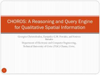 CHOROS: A Reasoning and Query Engine for Qualitative Spatial Information