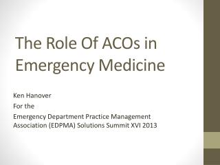 The Role Of ACOs in Emergency Medicine