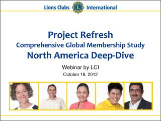 Project Refresh Comprehensive Global Membership Study North America  Deep-Dive