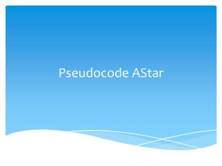 Pseudocode AStar