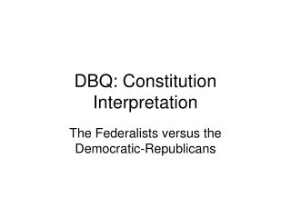 DBQ: Constitution Interpretation