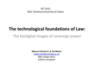 The  technological foundations  of Law: