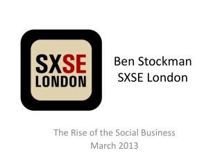 Ben Stockman SXSE London