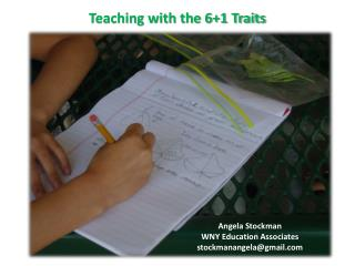 Teaching with the 6+1 Traits