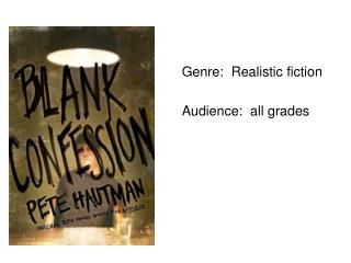 Genre:  Realistic fiction Audience:  all grades
