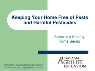 Keeping Your Home Free of Pests and Harmful Pesticides