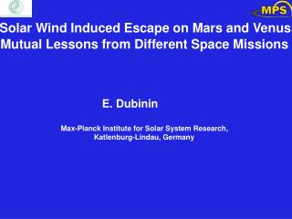Solar Wind Induced Escape on Mars and Venus.      Mutual Lessons from Different Space Missions