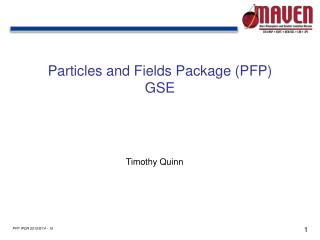 Particles and Fields Package (PFP) GSE