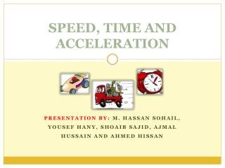 SPEED, TIME AND ACCELERATION