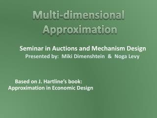 Seminar in Auctions and Mechanism Design