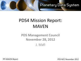 PDS4 Mission Report: MAVEN