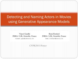 Detecting and Naming Actors in Movies using Generative Appearance Models