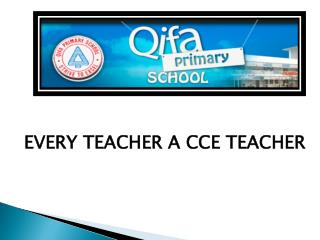 EVERY TEACHER A CCE TEACHER
