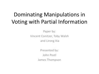 Dominating Manipulations in Voting with Partial Information