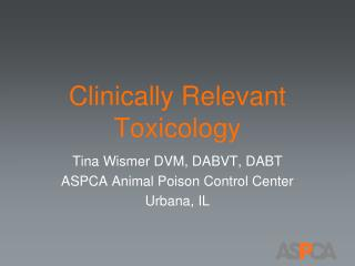 Clinically Relevant Toxicology