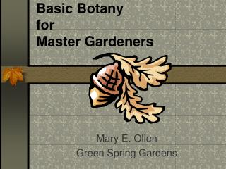 Basic Botany  for  Master Gardeners