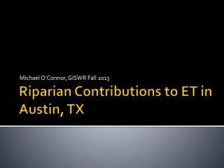 Riparian Contributions to ET  in  Austin, TX