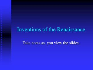 Inventions of the Renaissance