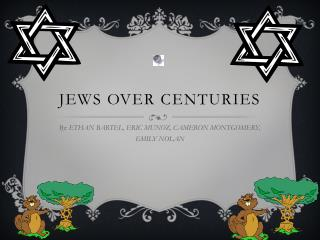 JEWS OVER CENTURIES