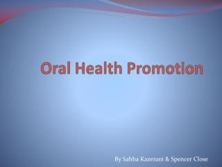 Oral Health Promotion