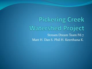 Pickering Creek Watershed Project
