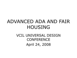 ADVANCED ADA AND FAIR HOUSING