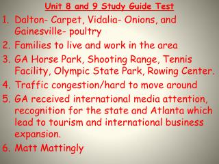 Unit 8 and 9 Study Guide Test Dalton- Carpet, Vidalia- Onions, and Gainesville- poultry