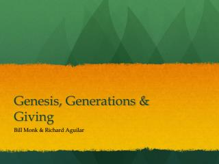 Genesis, Generations & Giving