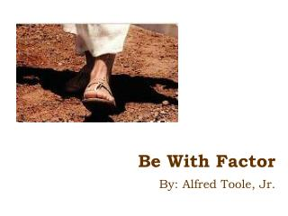 Be With Factor