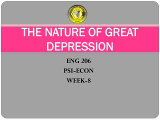 THE NATURE OF GREAT DEPRESSION