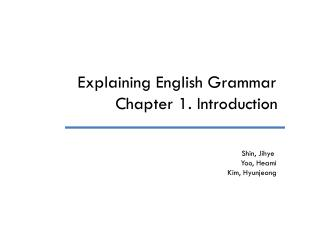 Explaining English Grammar Chapter 1. Introduction