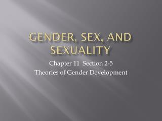 Gender, Sex, and Sexuality