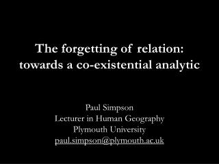 The forgetting of relation: towards a co-existential analytic