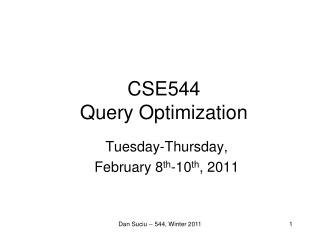 CSE544 Query  Optimization