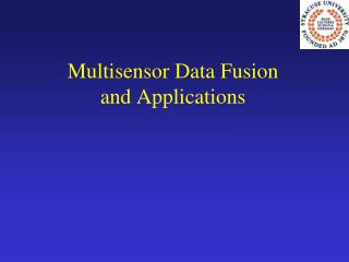 Multisensor Data Fusion  and Applications