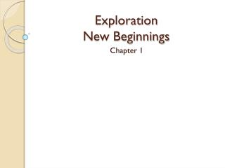 Exploration New Beginnings