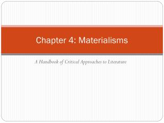 Chapter 4: Materialisms